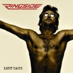 [Crítica] Ringside – Lost Days (2011)