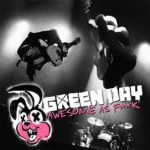 [Crítica] Green Day – Awesome As Fuck (2011)