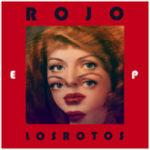 [Recomendación] Los Rotos – Rojo EP (2011)