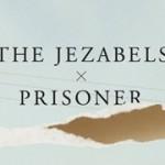 [Recomendación] The Jezabels – Prisoner (2011)
