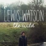 Los latidos acústicos de Lewis Watson en 'Into The Wild'