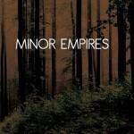 Minor Empires llegan arrollando (análisis canción por canción y streaming)