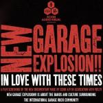 """""""New Garage Explosion"""": un documental sobre el movimiento garage"""