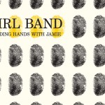 [Recomendación] Girl Band – Holding Hands With Jamie
