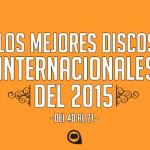 Los mejores discos internacionales del 2015 (40-21)