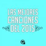Las mejores canciones del 2015