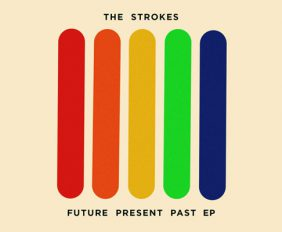 strokes future present past ep