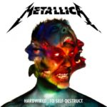[Crítica] Metallica – Hardwired…To Self-Destruct
