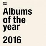 La primera lista de los mejores discos del 2016