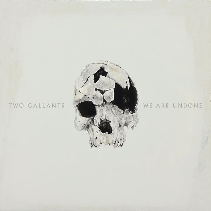 two gallants we are undone detalless