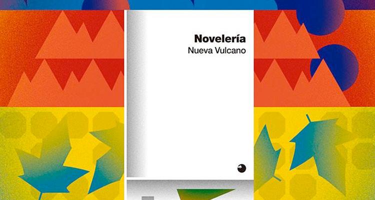 nueva vulcano noveleria