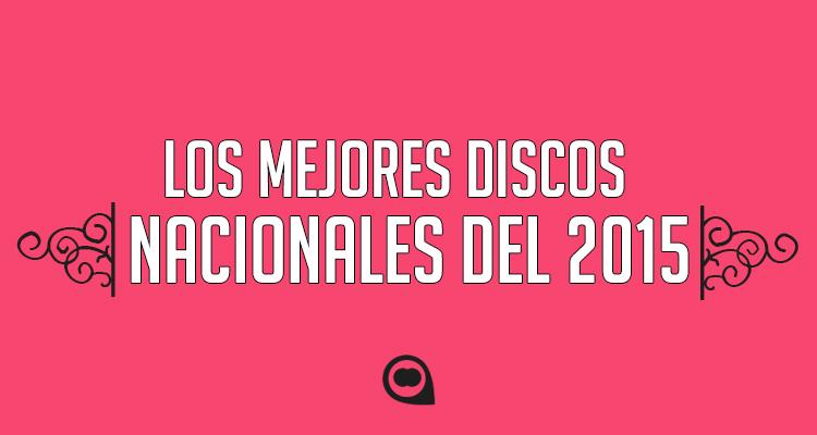 mejores discos nacionales 2015