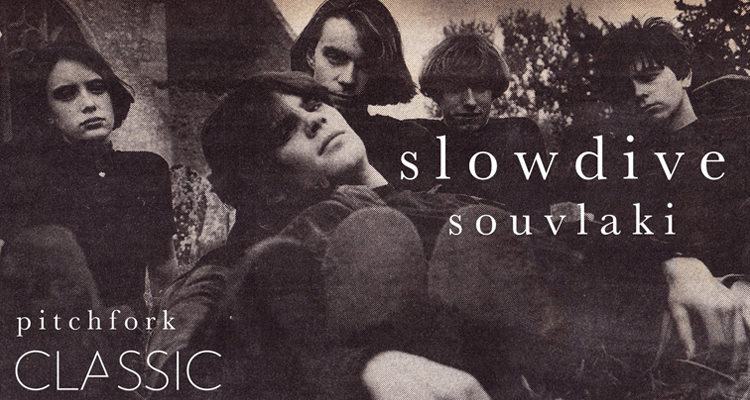 slowdive documental souvlaki