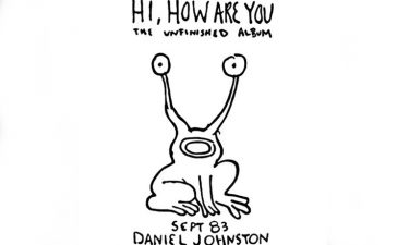 daniel johnston reedicion hi how are you