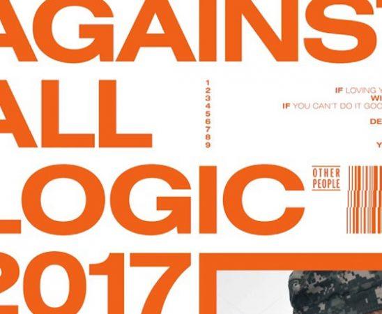 against all logic 2017 2019