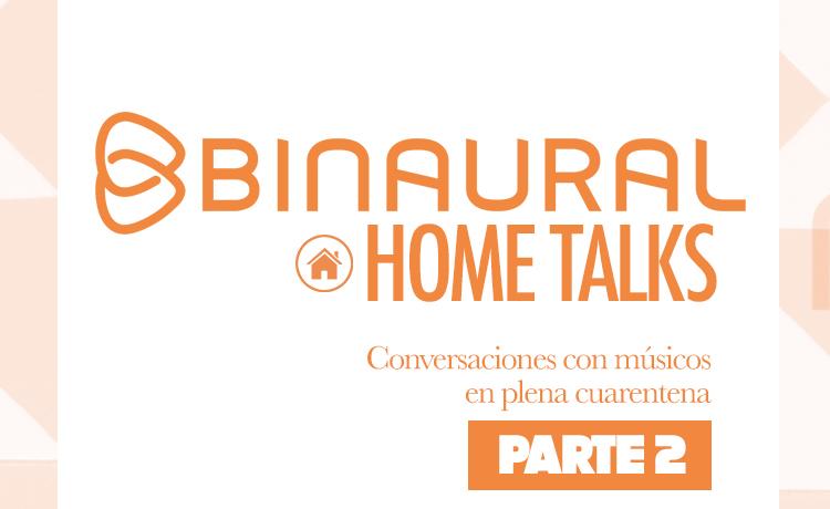 binaural home talks 2