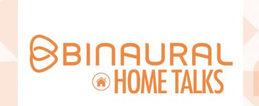 binaural home talks