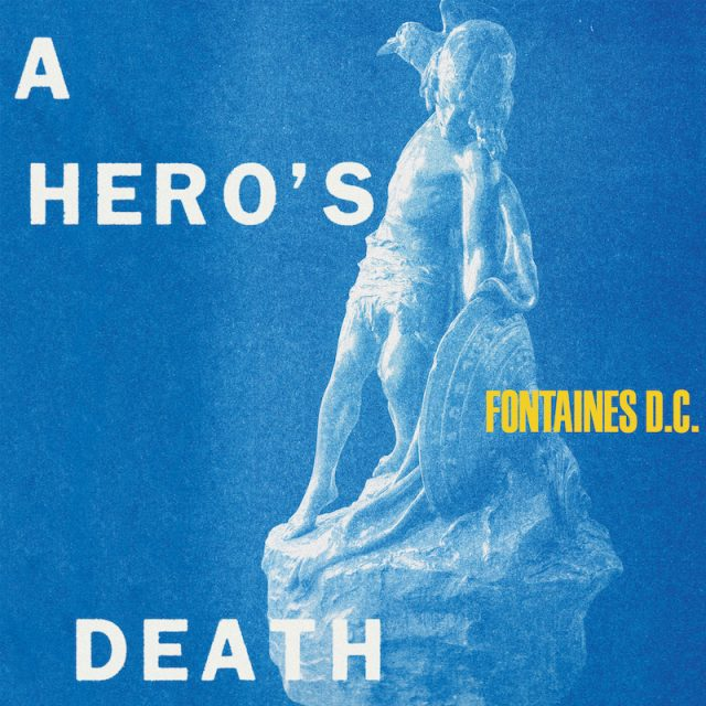 Fontaines D.C golpean de nuevo con 'A Hero's Death' | Binaural