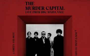 the murder capital bbc maida vale ep