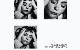angel olsen whole new mess