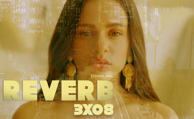 reverb 3x08