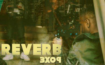 reverb 3x09